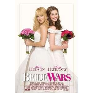 Bride Wars Poster 27x40 Anne Hathaway Kate Hudson Candice Bergen