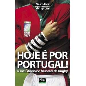 HOJE É POR PORTUGAL  Como Eu Vivi o Mundial de Rugby