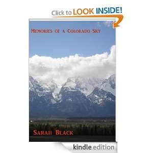 Memories of a Colorado Sky Sarah Black  Kindle Store