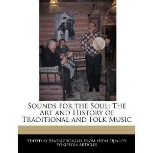 of Traditional and Folk Music (9781241360672) Beatriz Scaglia Books