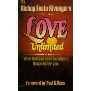 Love Unlimited What God Has Done for Others, He Can Do for You
