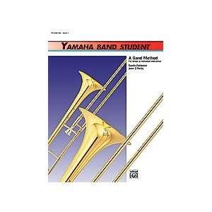 Yamaha Band Student   Book 2   Trombone Musical