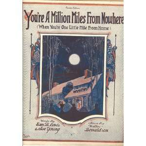 Nowhere (When Youre One Little Mile from Home): Joe Young, Walter