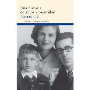 Una historia de amor y oscuridad (Nuevos Tiempos) (Spanish