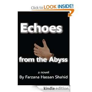Echoes from the Abyss: a novel: Farzana Shahid:  Kindle