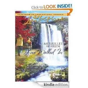 Love Walked In Merrillee Whren  Kindle Store