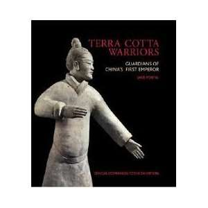 Terra Cotta Warriors Guardians of Chinas First Emperor