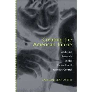 Creating the American Junkie Addiction Research in the