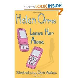 Leave Her Alone (Sitis Sisters) (9781841677422): Helen