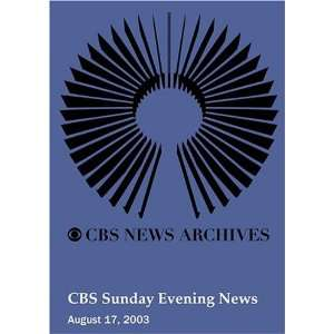 CBS Sunday Evening News (August 17, 2003): Movies & TV