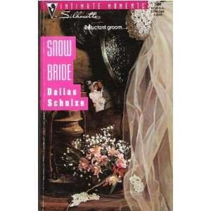 Snow Bride (Silhouette Intimate Moments) [Paperback