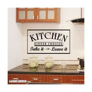 Dinner Choices Take It Or Leave It Wall Art Decal