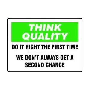 Sign,7x10 In,do It Right The First Time   ACCUFORM SIGNS