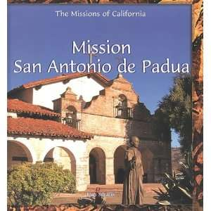 Mission San Antonio de Padua (Missions of California
