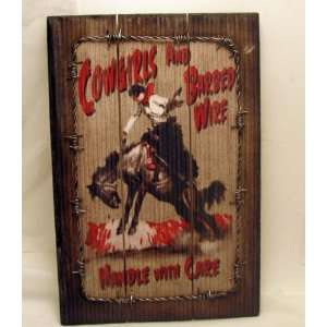 Rivers Edge 1344 Cowgirls and Barb Wire Sign Home Decor