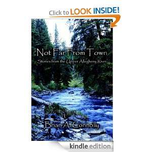 Not Far From Town: Brian A. Connolly:  Kindle Store