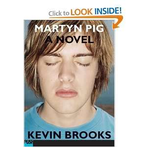 Martyn Pig (9780439507523) Kevin Brooks Books