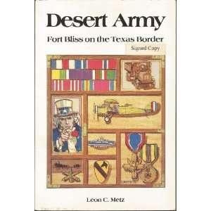 Desert Army Fort Bliss on the Texas Border