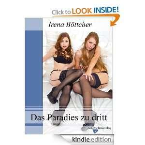 Das Paradies zu dritt: Eine erotische Erzählung (German Edition
