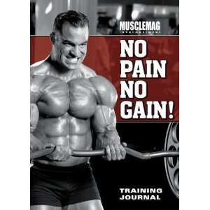 MuscleMag Internationals No Pain No Gain Training Journal