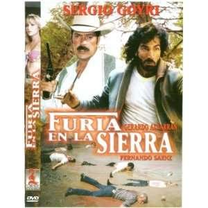 Furia En La Sierra Sergio Goyri, Grtardo Albarran
