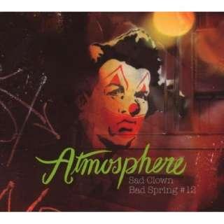 Sad Clown Bad Spring 12 (Dig): Atmosphere: Music