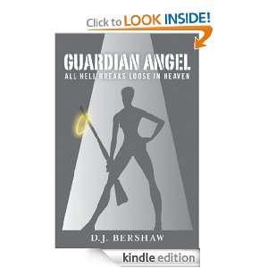 Guardian Angel: D. J. Bershaw:  Kindle Store