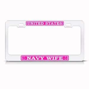 United States Navy Wife Pink Metal Military License Plate