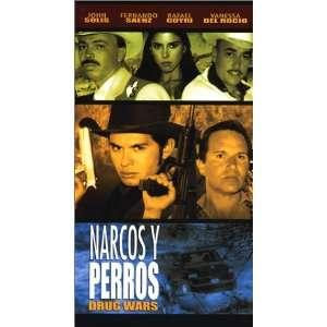 Narcos Y Perros [VHS] Fernando Sáenz, Rafael Goyri, John