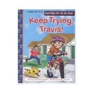 Trying, Travis: God Helps Me Do My Best (Happy Day Books) [Paperback