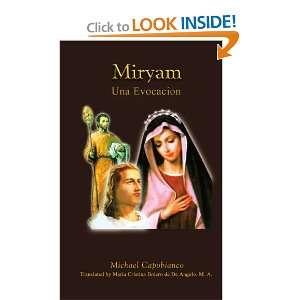 Miryam: Una Evocacion (Spanish Edition) (9781438935829