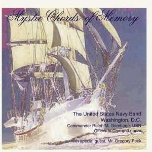 Mystic Chords of Memory United States Navy Band Music