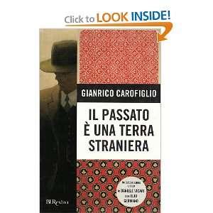 Il Passato E UNA Terra Straniera New Ed. (Italian Edition