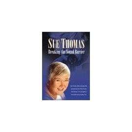 Sue Thomas  Breaking The Sound Barrier   Dvd en DVD Zone 1   Achat et