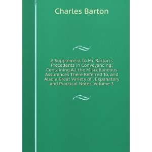 of . Expanatory and Practical Notes, Volume 3: Charles Barton: Books