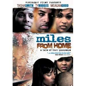 Miles From Home: Meagan Good, Tasha Smith, Ty Hodges