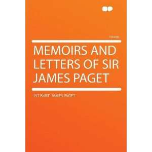 of Sir James Paget (9781290226745): 1st bart. James Paget: Books