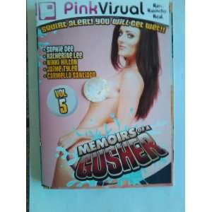 Memoirs of a Gusher 5 Sophie Dee, Nikki Hilton, Pink