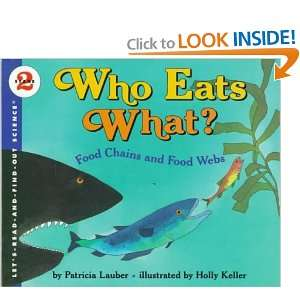 Who Eats What?: Food Chains and Food Webs (Lets Read And