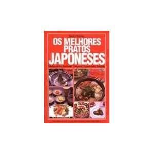 Melhores Pratos Japoneses (Em Portugues do Brasil